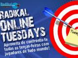 Imagem da notícia: Preparate para o Radikal Tuesday!