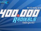 Imagem da notícia: We already are 400.000 Radikals!