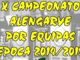 Imagem da notícia: X Campeonato Alengarve por Equipas